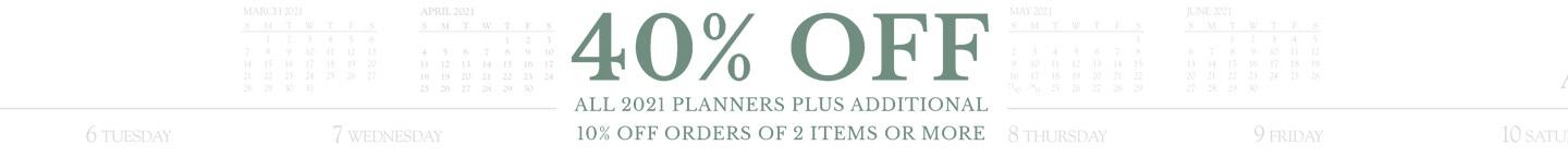 40% off all 2021 planners plus additional 10% off orders of 2 items or more